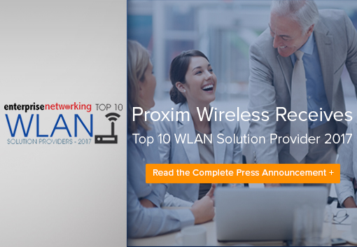 Proxim Wireless Receives Top 10 WLAN Solution Provider 2017
