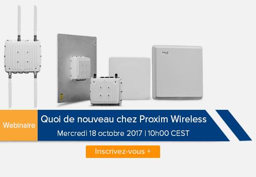 Webinaire: Quoi de nouveau chez Proxim Wireless