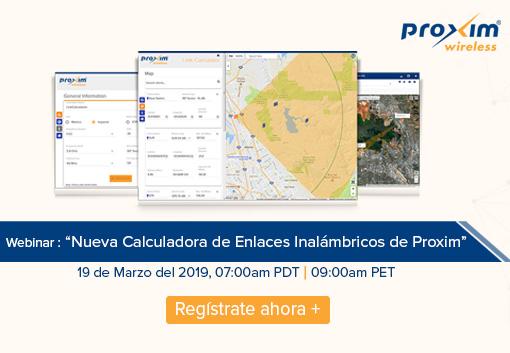 Webinar: Nueva Calculadora de Enlaces Inalámbricos de Proxim