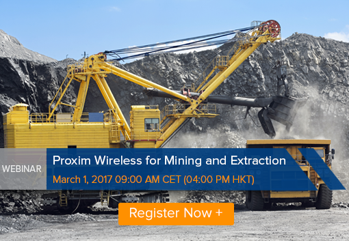 Webinar: Proxim Wireless for Mining and Extraction