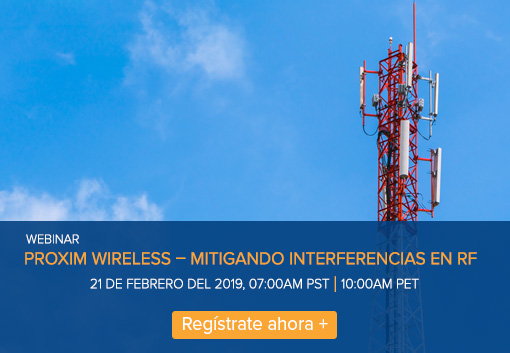 Webinar: Proxim Wireless – Mitigando Interferencias en RF