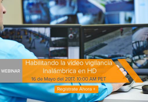 Habilitando la video vigilancia Inalámbrica en HD